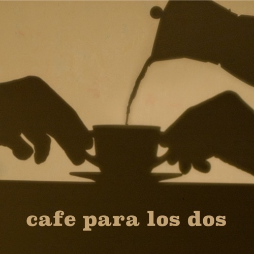 Café para los Dos by Pako Campo
