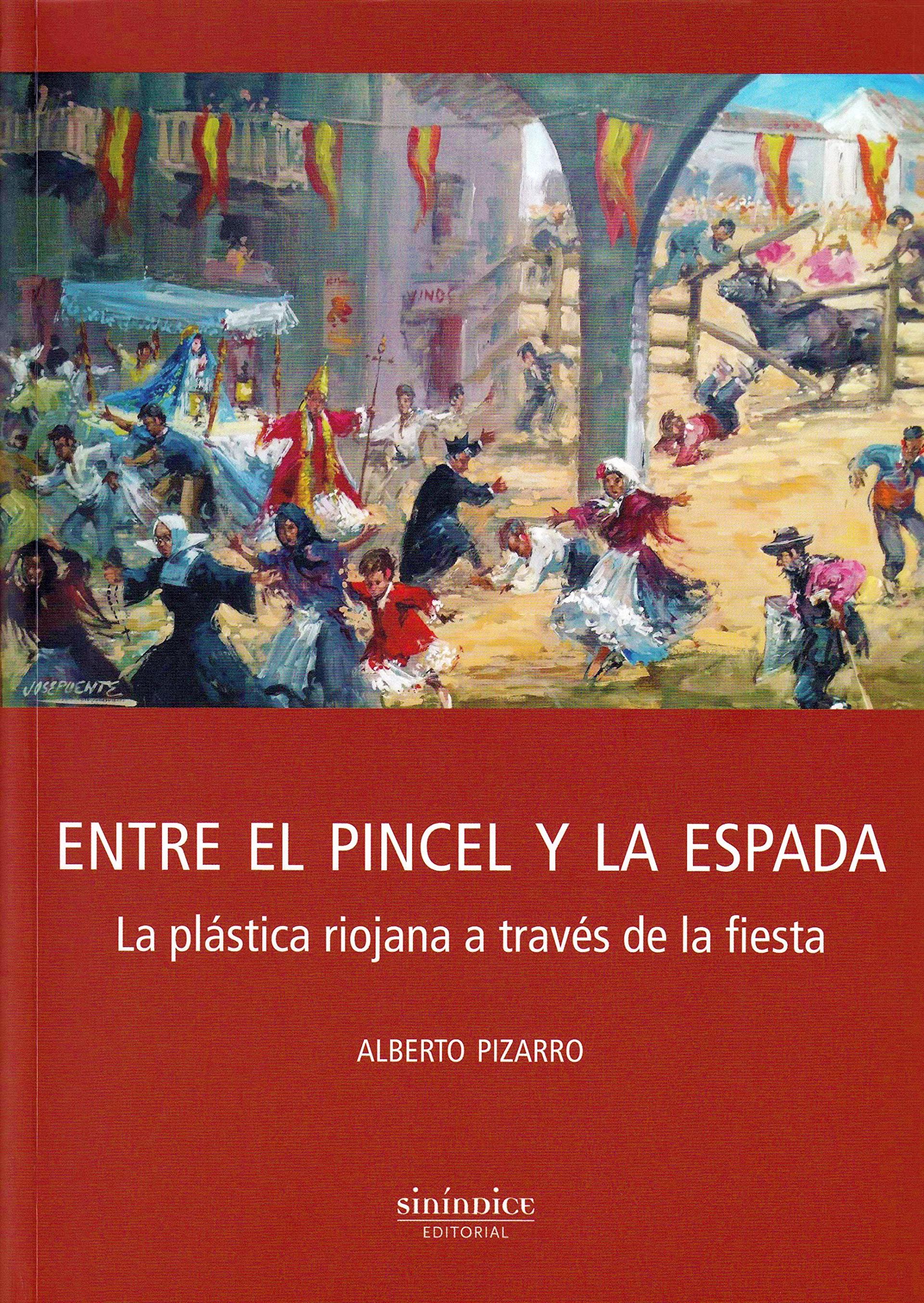 Alberto Pizarro. Entre el pincel y la espada
