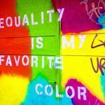 Equality is my favourite color by Pako Campo